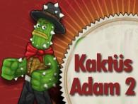 Kaktüs Adam 2 Oyna