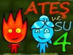 Ateş ve Su 4 Oyna