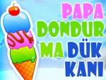 Papa Dondurma Dükkanı Oyna