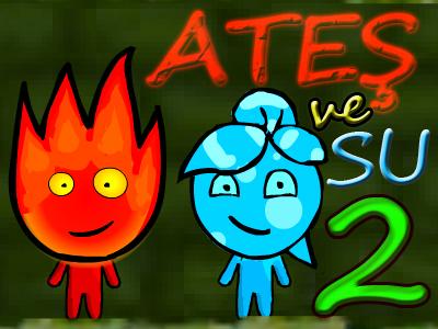 Ateş ve Su 2 Oyna